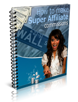 200_How-to-make-Super-Affiliate-commissions